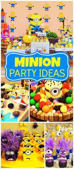 Minion Birthday Party 383 Best Minion Birthday Parties Images On Pinterest