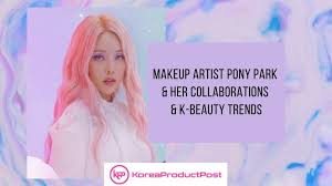 collabs and the 2020 k beauty trends