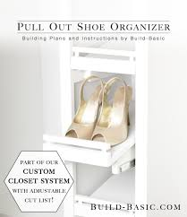 pull out shoe storage part of the build basic closet system building plans by