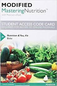 modified mastering nutrition with mytysis with pearson etext standalone access card for nutrition you 4th edition 4th edition