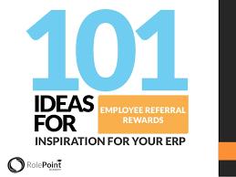 Employee Referal 101 Ideas For Employee Referrals Rewards