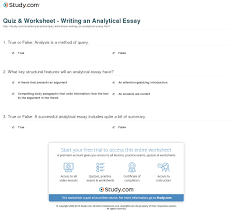 analytic essay analysis essay thesis thesis driven analytical  quiz worksheet writing an analytical essay com print writing an analytical essay example structure worksheet