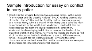 harry potter the deathly hallows conflict examples of person vs sample introduction for essay on conflict in harry potter conflict is the struggle between two opposing