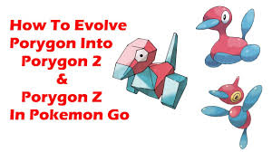 How To Evolve Porygon Into Porygon2, Porygon Z In Pokemon Go - YouTube