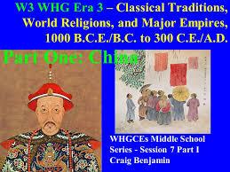 w whg era classical traditions world religions and major w3 whg era 3 classical traditions world religions and major empires 1000