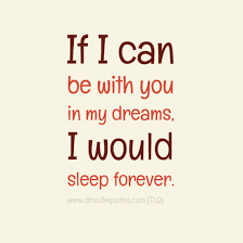 Cheesy Love Quotes New Cute Couple Quotes Sleep Forever Cheesy Love Quotes Dolson Wedding