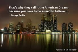 American Dream Quotes Awesome American Dream Funny Quote Httpwwwquotes48smilecategory