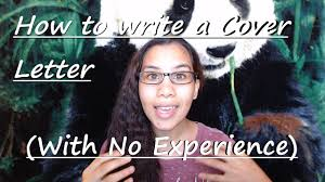 How To Write A Cover Letter Youtube How To Write A Cover Letter With No Experience