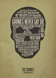 quotes from the goonies goonies never say die