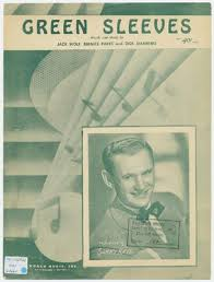 """Green Sleeves """" by Dick Manning, Bernice Parks et al."""