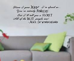 Alice In Wonderland Quote Fascinating GMDdecals BONKERSFUNKYBLK Alice In Wonderland Quote Adhesive Glossy