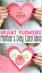 Mother Day Card Heart Flowers Mothers Day Card Easy Peasy And Fun