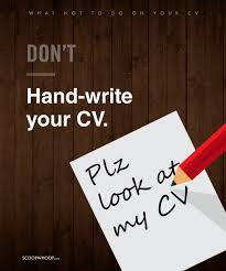 things you should avoid doing on your cv if you want to land to help you out next time you re writing your cv here are some important points on what not to do to make your resume stand out and land that dream job