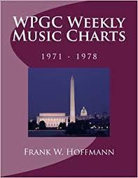 Wpgc Weekly Music Charts 1971 1978 Frank W Hoffmann