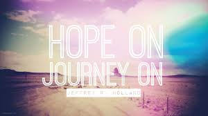 Journey Quotes Awesome Hope On Journey On