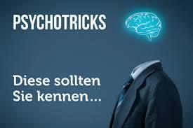 33 Psychotricks Die Wirklich Jeder Kennen Sollte Karrierebibelde