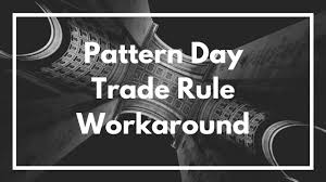 What Is A Pattern Day Trader Cool Pattern Day Trader Rule Workaround PDT Day Trading YouTube