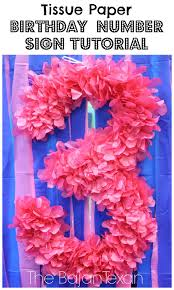 Gymnastics Birthday Party Decorations Diy Party Decor Tissue Paper Birthday Number Sign Tutorial The