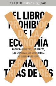 imagenes de libro el libro prohibido de la economía planeta de libros