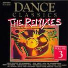 Dance Classics: The Remixes, Vol. 3