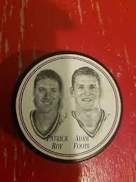 Patrick Roy Adam Foote Hockey Puck | eBay