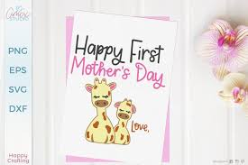 Pop up floral cards, a 3d layered mandala, a kids craft card, fancy lacy cards, and more. Mothers Day Svg First Mother S Day Giraffe Cut File 542275 Cut Files Design Bundles