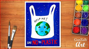 How To Make Chart On Pollution How To Make A Poster On Say No To Plastic