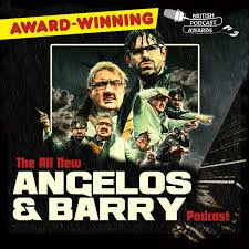 The All New Angelos and Barry Podcast