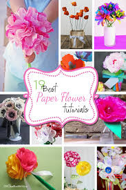 Diy Paper Flower Tutorials Best Paper Flowers Tutorials For Mothers Day