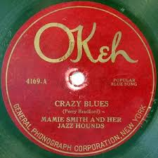 Crazy Blues / It's Right Here for You (If You Don't Get It—'Taint No Fault  o' Mine) by Mamie Smith and Her Jazz Hounds (Single, Vaudeville Blues):  Reviews, Ratings, Credits, Song list -