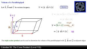 Cross Product Chart Calculus Iii The Cross Product Level 7 Scalar Triple