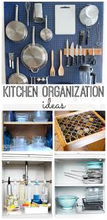 Kitchen Organize Kitchen Organization Ideas My Life And Kids
