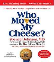 the one minute sperson spencer johnson m d larry wilson  who moved my cheese