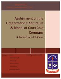 Coca Cola Corporate Structure Chart Assignment On The Organizational Structure Model Of Coca