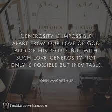 John MacArthur On The Inevitable Generosity Of Someone Who Loves God Awesome John Macarthur Quotes