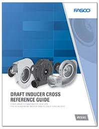 Fasco Draft Inducer Cross Reference Guide Fasco