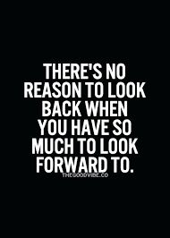 Quotes About Moving Away Classy Inspirational Quotes About Moving Forward Inspiration A Look Forward