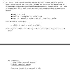 A B C Venn Diagram Solved 2 A Consider A Venn Diagram Comprising Three Se