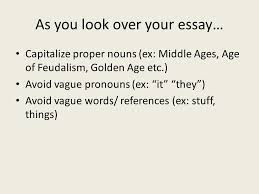 as you look over your essay capitalize proper nouns ex middle 1 as you look over your essay