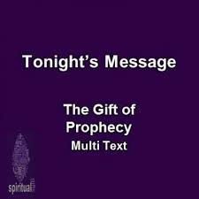 09 28 16pm the gift of prophecy