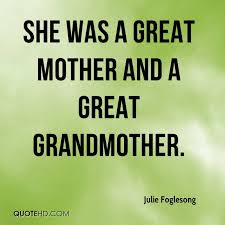 Grandmother Quotes Stunning Julie Foglesong Quotes QuoteHD