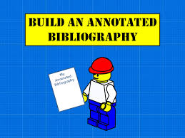 Build an Annotated Bibliography