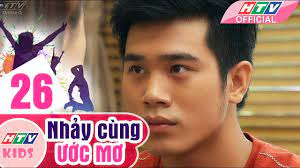 Nhảy Cùng Ước Mơ - Tập 26   Phim Thiếu Nhi Việt Nam Hay Nhất 2018 - YouTube