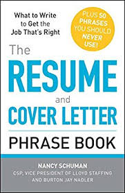 Amazon Com The Resume And Cover Letter Phrase Book What To Write