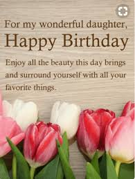 Happy Birthday To My Beautiful Daughter Quotes Best Of 24 Best Happy Birthday Quotes And Sentiments For Daughter Quotes Yard