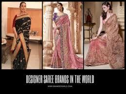 Designer Saree 2019 Top 10 Designer Saree Brands In World 2018 With Price