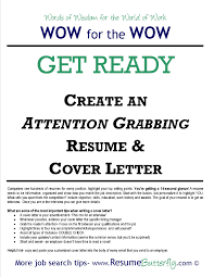 create an attention grabbing resume cover letter butterfly wow for cover letter create an attention grabbing resume cover letter butterfly wow for the job search skills