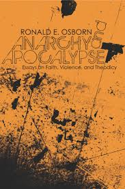 essays on faith anarchy and apocalypse essays on faith violence  anarchy and apocalypse essays on faith violence and theodicy anarchy and apocalypse cover