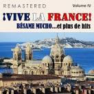 ¡Vive la France!, Vol. 4 - Bésame Mucho... et plus de Hits