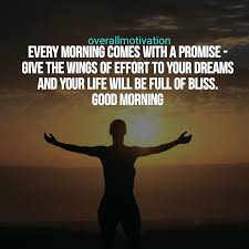 Best Good Morning Quotes For An Inspirational Day Overallmotivation